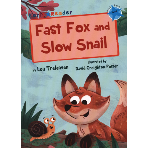 Fast Fox and Slow Snail (Early Reader) (BOK)