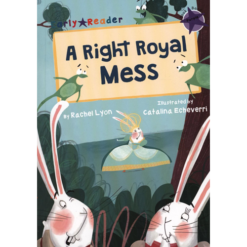 Right Royal Mess (Early Reader) (BOK)