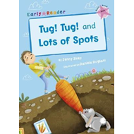 Produktbilde for Tug! Tug! and Lots of Spots (Early Reader) (BOK)
