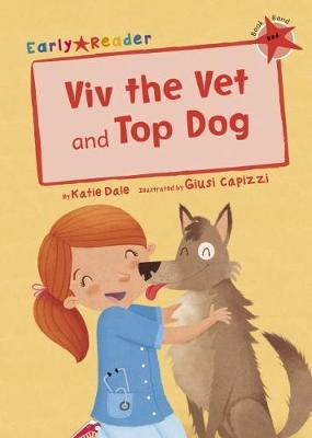 Viv the Vet and Top Dog (Early Reader) (BOK)