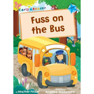 Fuss on the Bus (Blue Early Reader) (BOK)