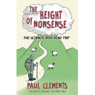 Height of Nonsense: The Ultimate Irish Road Trip (BOK)