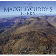 MacGillycuddy's Reeks: People and Places of Ireland's Highes (BOK)