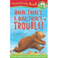 Where There's A Bear, There's Trouble! (BOK)