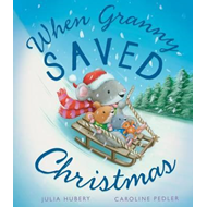 When Granny Saved Christmas (BOK)