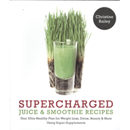 Supercharged Juices & Smoothies (BOK)