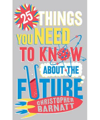 25 Things You Need to Know About the Future (BOK)
