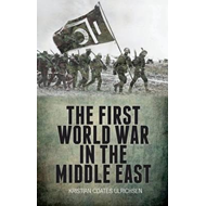 First World War in the Middle East (BOK)