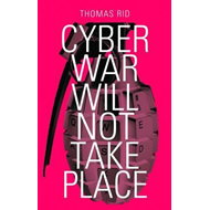 Cyber War Will Not Take Place (BOK)