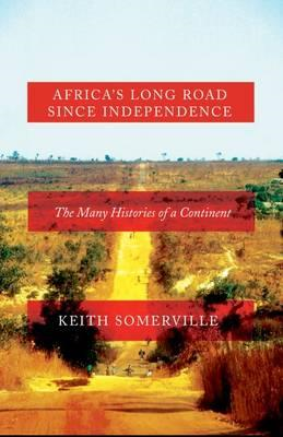 Africa's Long Road Since Independence (BOK)