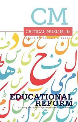 Critical Muslim 15: Educational Reform (BOK)