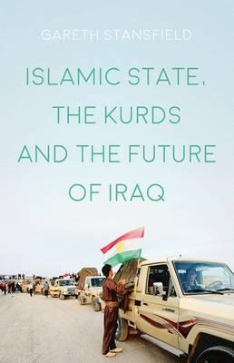 Islamic State, the Kurds and the Future of Iraq (BOK)