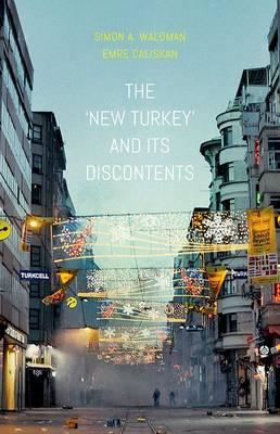 'New Turkey' and its Discontents (BOK)