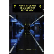 Arab Migrant Communities in the GCC (BOK)