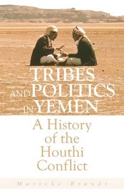 Tribes and Politics in Yemen (BOK)