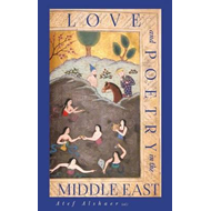 Love and Poetry in the Middle East (BOK)