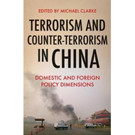 Terrorism and Counter-Terrorism in China (BOK)