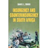 Insurgency and Counterinsurgency in South Africa (BOK)