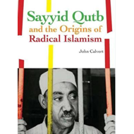 Sayyid Qutb and the Origins of Radical Islamism (BOK)