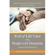 End of Life Care for People with Dementia (BOK)