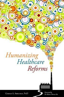 Humanizing Healthcare Reforms (BOK)