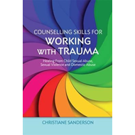 Counselling Skills for Working with Trauma (BOK)