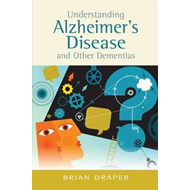 Understanding Alzheimer's Disease and Other Dementias (BOK)