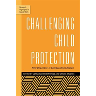 Challenging Child Protection (BOK)