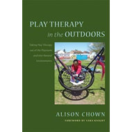 Play Therapy in the Outdoors (BOK)