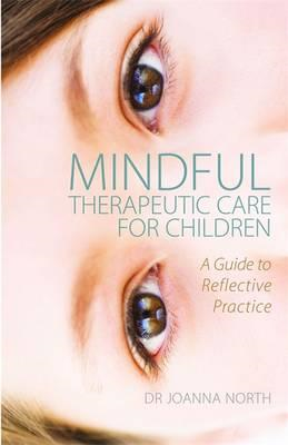 Mindful Therapeutic Care for Children (BOK)