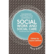 Handbook for Practice Learning in Social Work and Social Car (BOK)