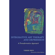 Integrative Art Therapy and Depression (BOK)