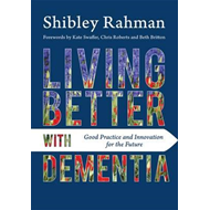 Living Better with Dementia (BOK)