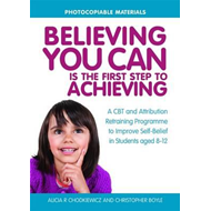 Believing You Can is the First Step to Achieving (BOK)