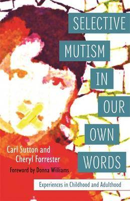 Selective Mutism in Our Own Words (BOK)