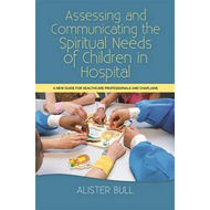 Assessing and Communicating the Spiritual Needs of Children (BOK)