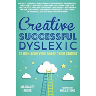 Creative, Successful, Dyslexic (BOK)