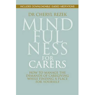 Mindfulness for Carers (BOK)