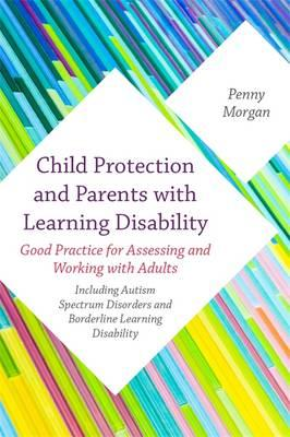 Child Protection and Parents with a Learning Disability (BOK)