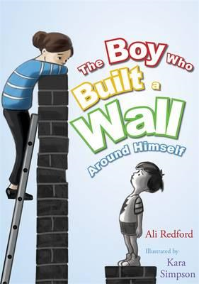 Boy Who Built a Wall Around Himself (BOK)