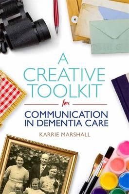 Creative Toolkit for Communication in Dementia Care (BOK)