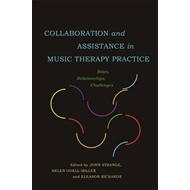 Collaboration and Assistance in Music Therapy Practice (BOK)