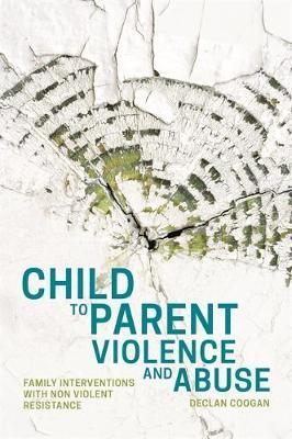 Child to Parent Violence and Abuse (BOK)