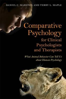 Comparative Psychology for Clinical Psychologists and Therap (BOK)