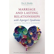 Marriage and Lasting Relationships with Asperger's Syndrome (BOK)