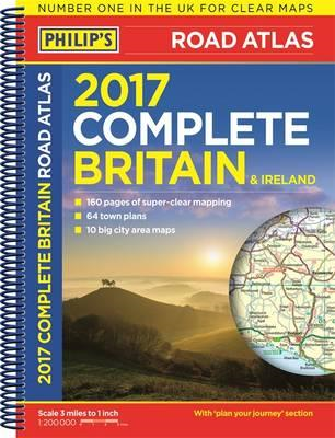 Philip's Complete Road Atlas Britain and Ireland 2017 (BOK)