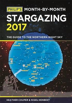 Philip's Month-By-Month Stargazing 2017 (BOK)