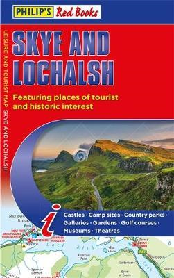 Philip's Skye and Lochalsh: Leisure and Tourist Map 2020 - Leisure and Tourist Map (BOK)