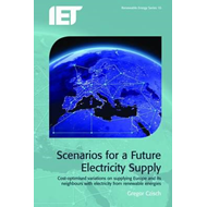 Scenarios for a Future Electricity Supply: Cost-Optimised Variations on Supplying Europe and Its Nei (BOK)