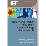Theory and Practice of Modern Antenna Range Measurements (BOK)